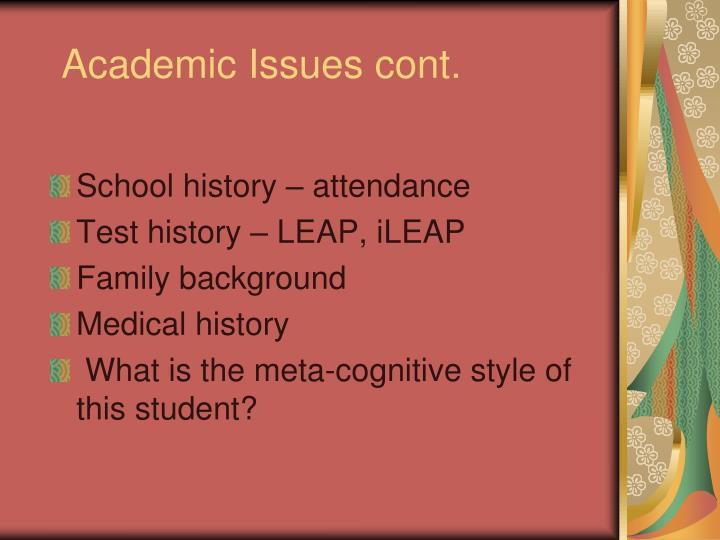 Academic Issues cont.