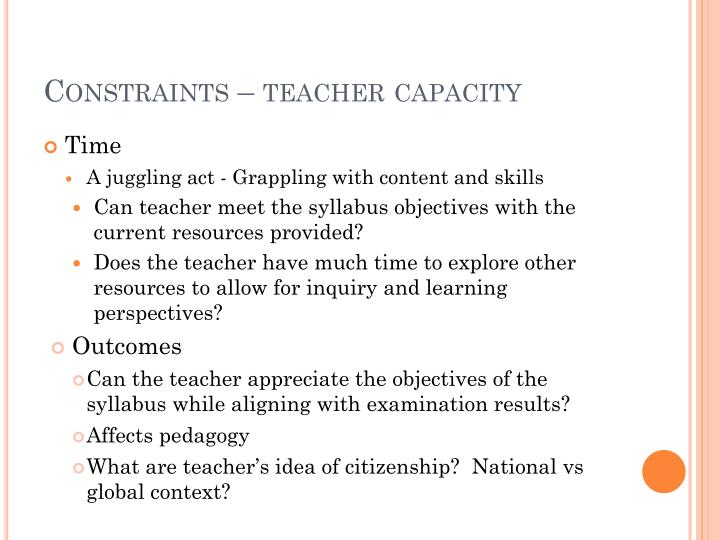 Constraints – teacher capacity