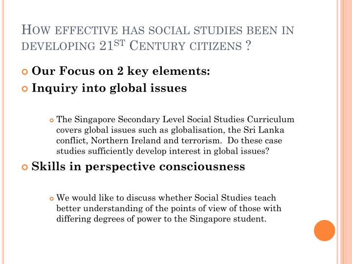 How effective has social studies been in developing 21