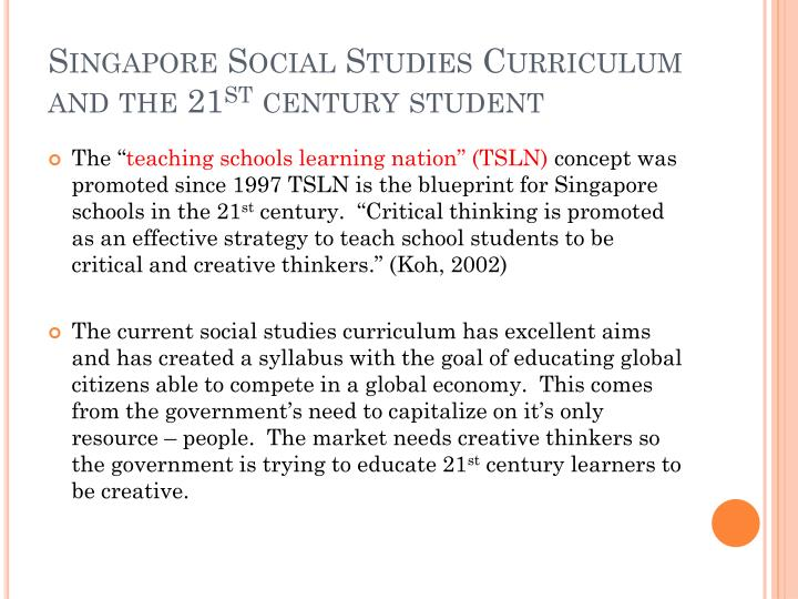Singapore Social Studies Curriculum and the 21