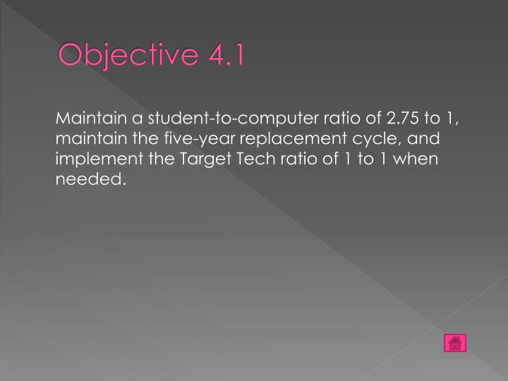Objective 4.1