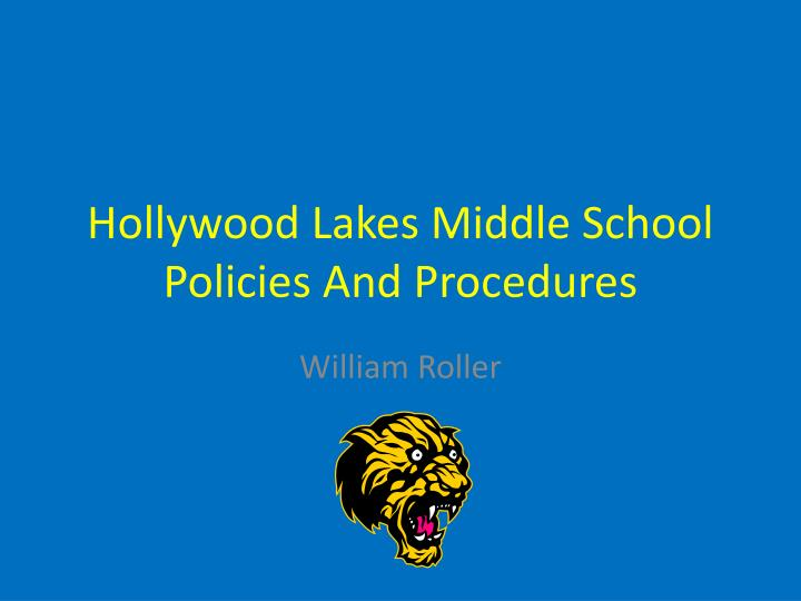 hollywood lakes middle school policies and procedures