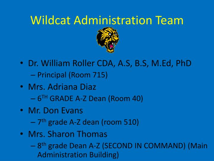 Wildcat administration team