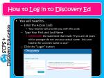 how to log in to discovery ed1