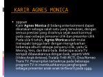 karir agnes monica