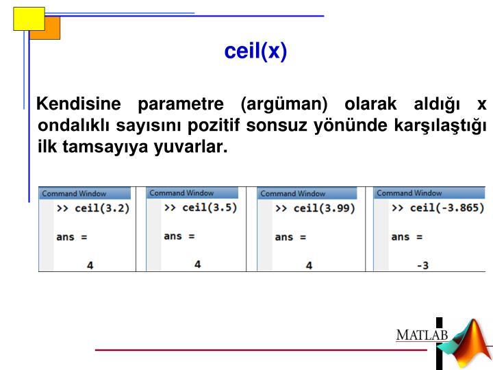 ceil(x)