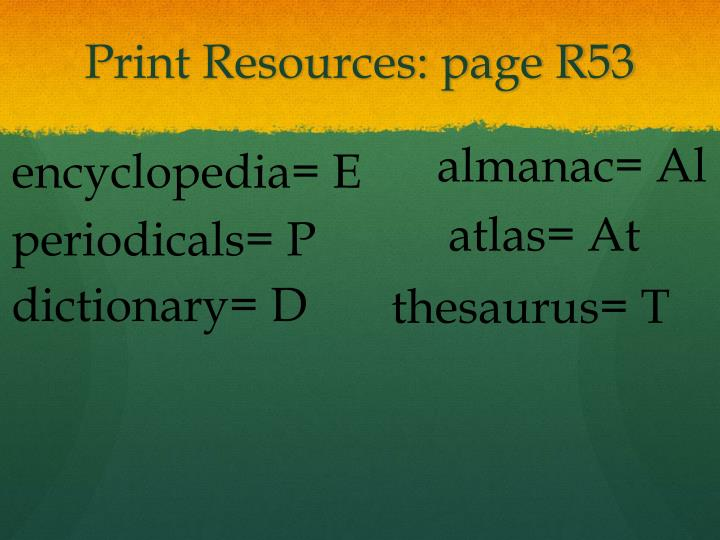 Print Resources: page R53