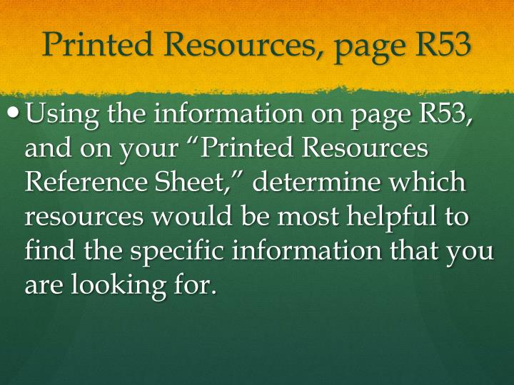 Printed Resources, page R53