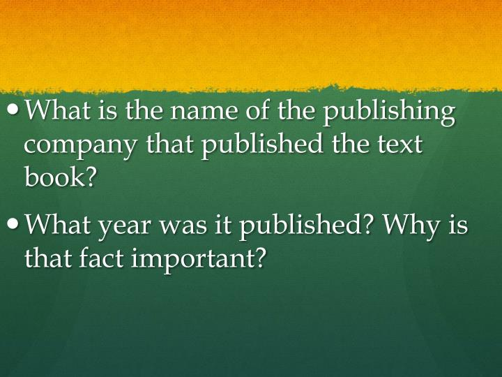 What is the name of the publishing company that published the text book?