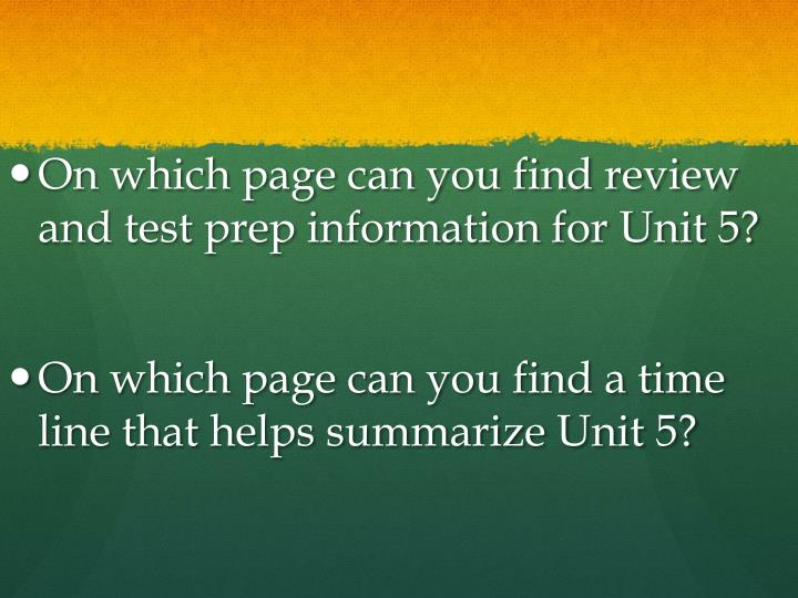 On which page can you find review and test prep information for Unit 5?