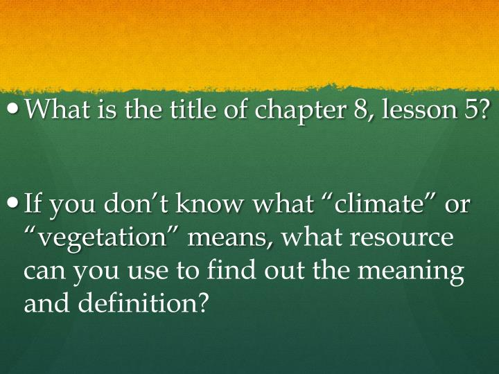 What is the title of chapter 8, lesson 5?