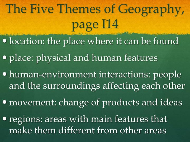 The Five Themes of Geography, page I14