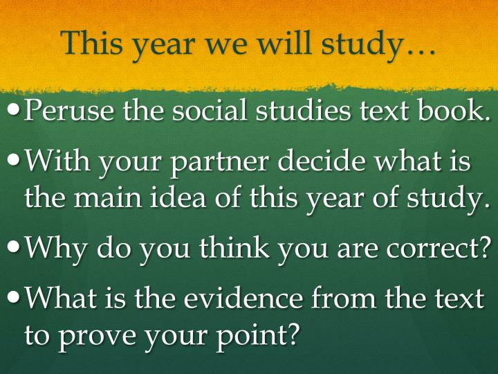 This year we will study…