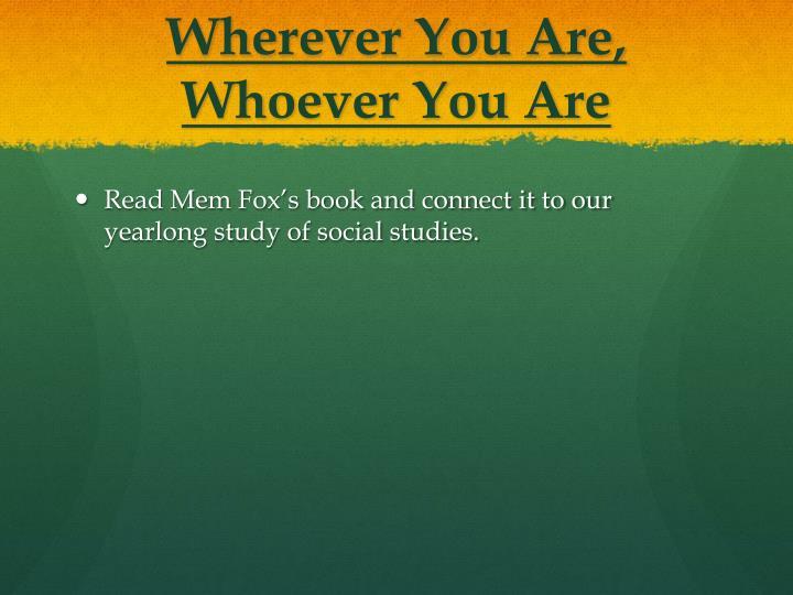 Wherever You Are,