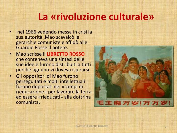 La «rivoluzione culturale»