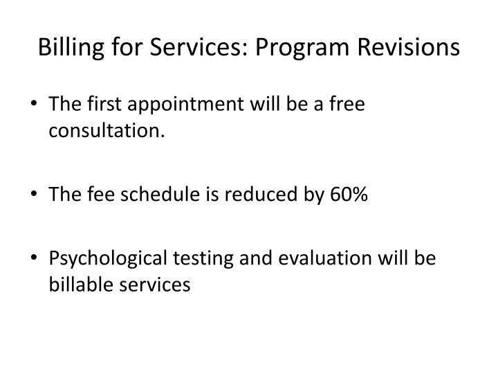 Billing for Services: Program Revisions