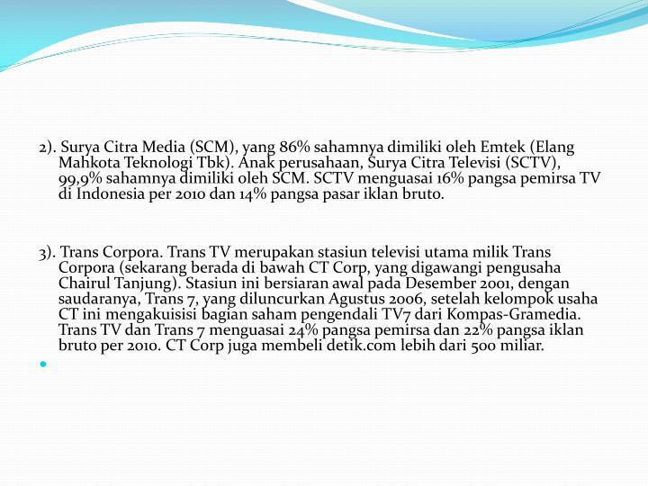 2). Surya Citra Media (SCM), yang 86%