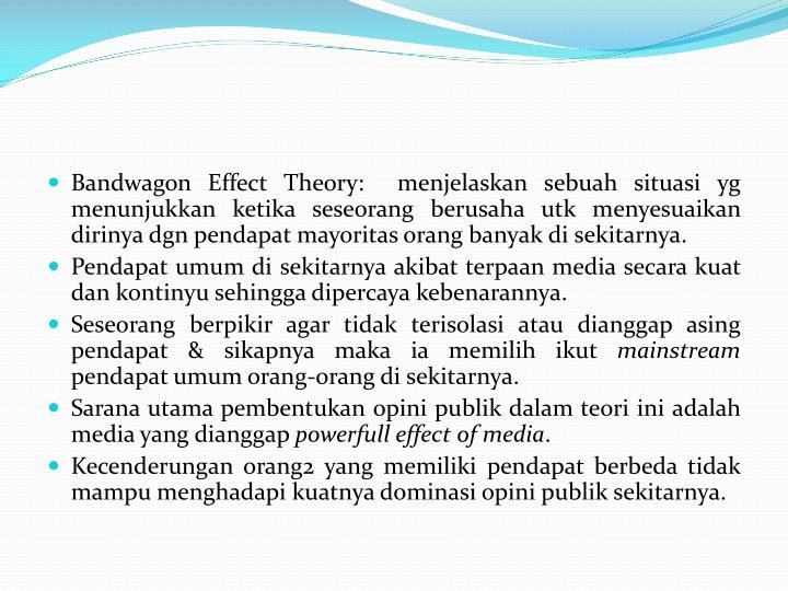 Bandwagon Effect Theory: