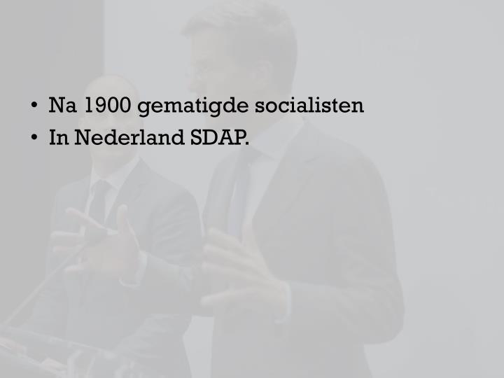 Na 1900 gematigde socialisten