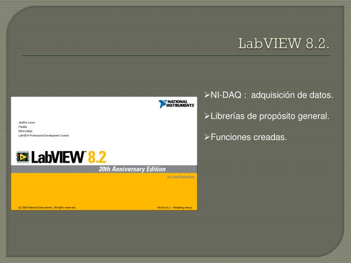 LabVIEW 8.2.