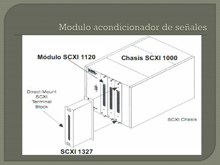 Modulo acondicionador de señales