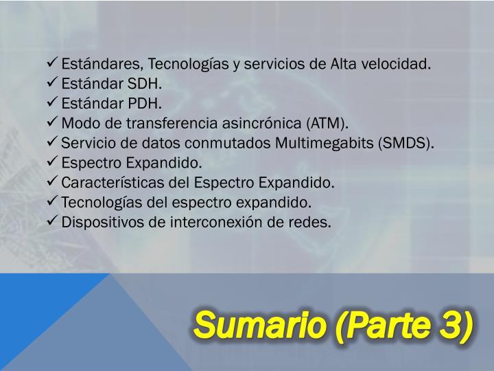 Estándares, Tecnologías y servicios de Alta