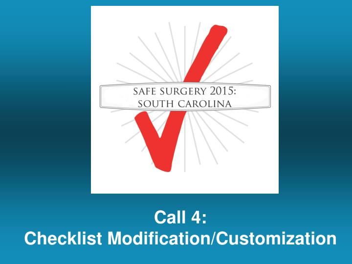 Call 4 checklist modification customization