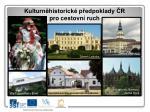 kulturn historick p edpoklady r pro cestovn ruch