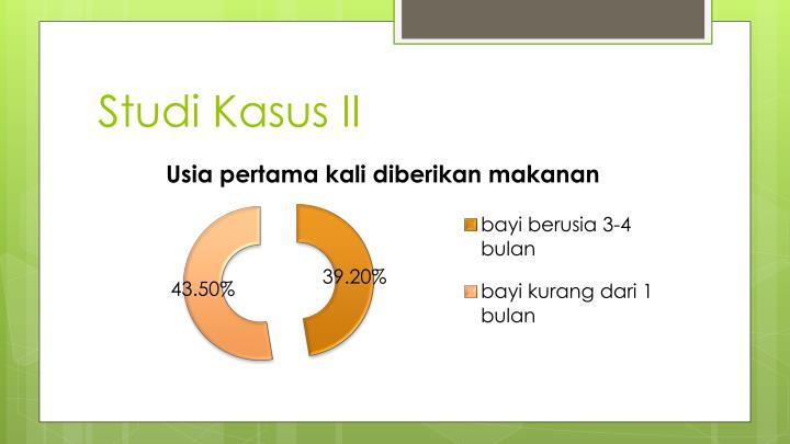 Studi Kasus II