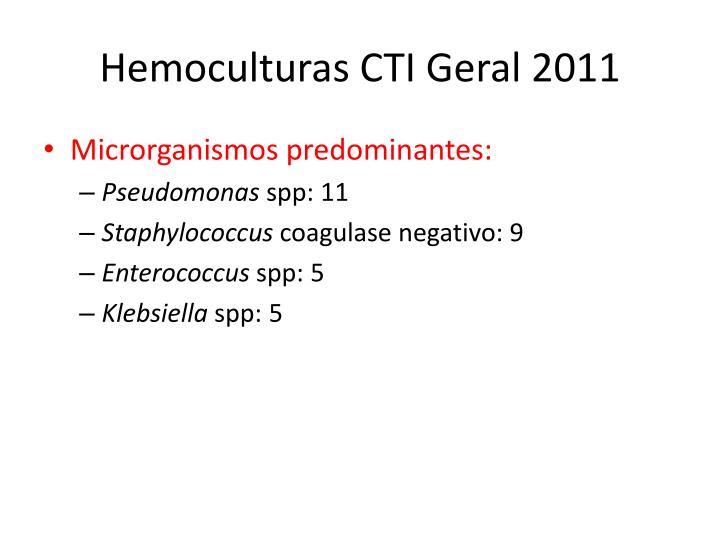 Hemoculturas CTI Geral 2011