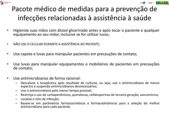 Pacote médico de medidas para a prevenção de infecções relacionadas à assistência à saúde