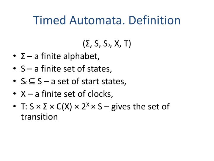 Timed Automata. Definition