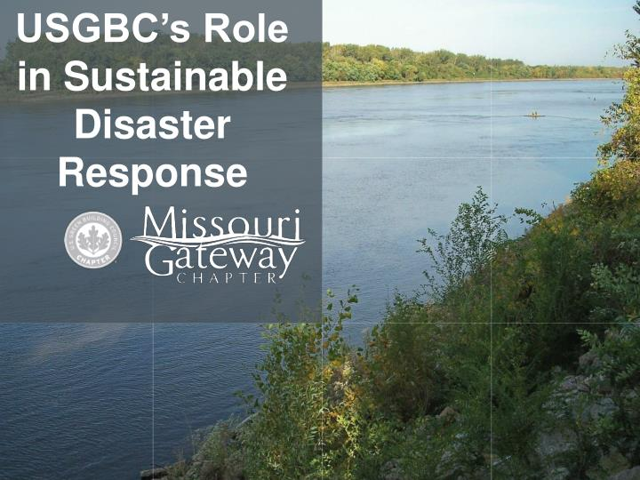 USGBC's Role in Sustainable Disaster Response