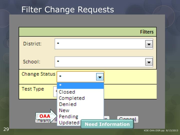 Filter Change Requests