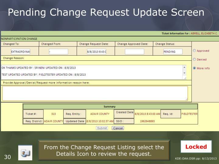 Pending Change Request Update Screen