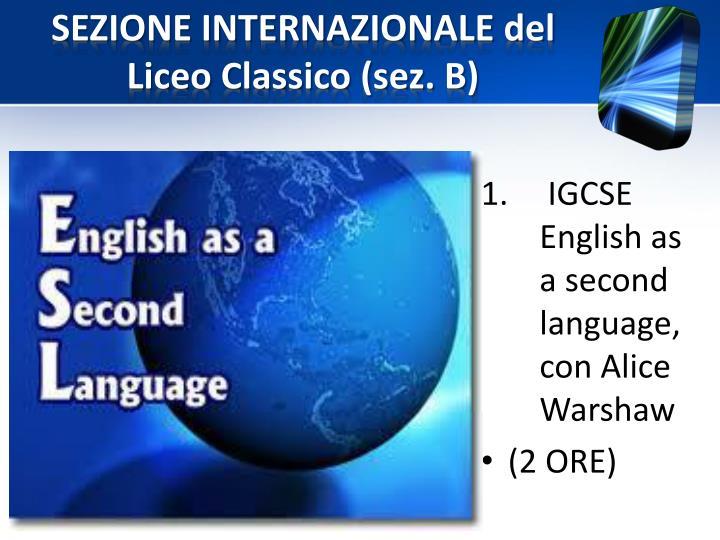 SEZIONE INTERNAZIONALE del Liceo Classico (sez. B)