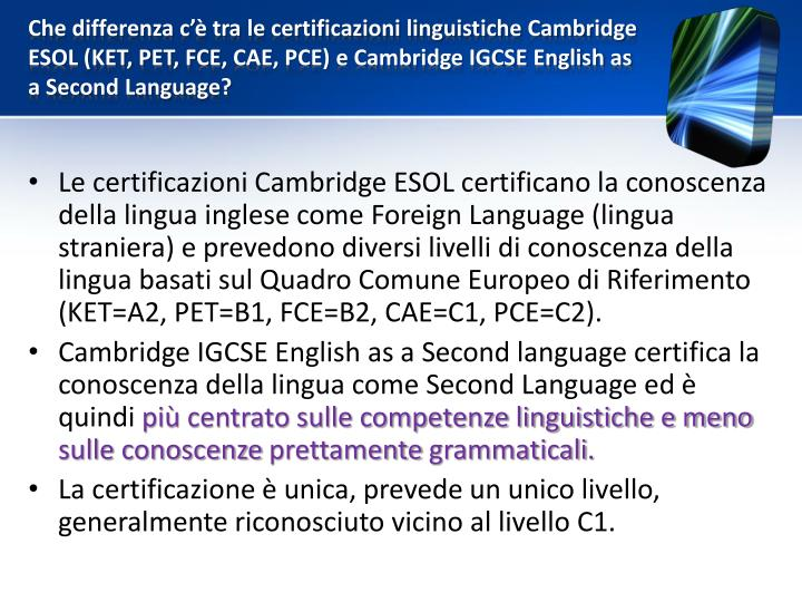 Che differenza c'è tra le certificazioni linguistiche Cambridge ESOL (KET, PET,