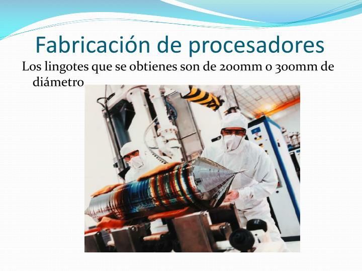 Fabricación de procesadores