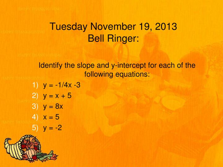 Tuesday november 19 2013 bell ringer