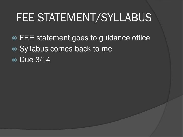 FEE STATEMENT/SYLLABUS