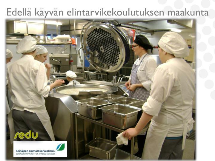 Edellä käyvän elintarvikekoulutuksen maakunta