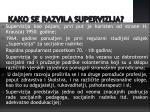 kako se razvila supervizija