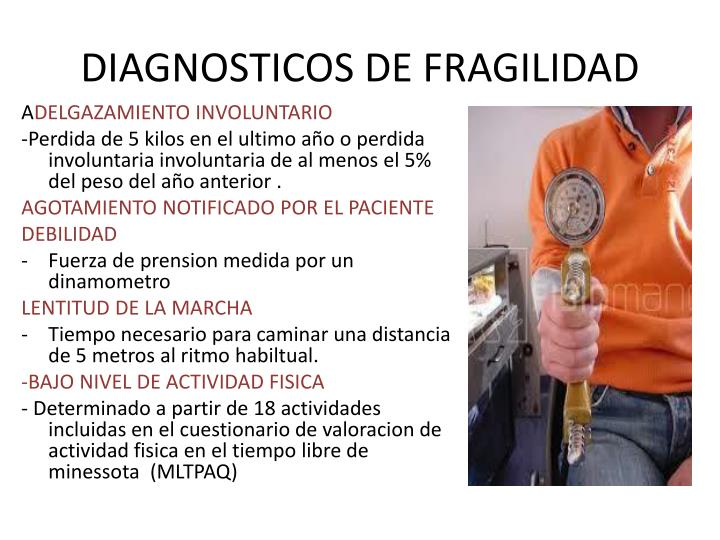 DIAGNOSTICOS DE FRAGILIDAD