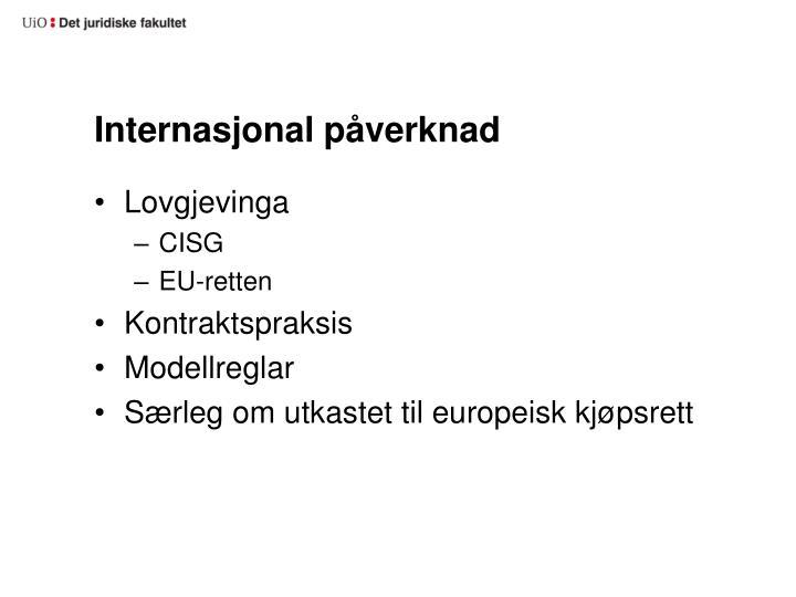 Internasjonal påverknad