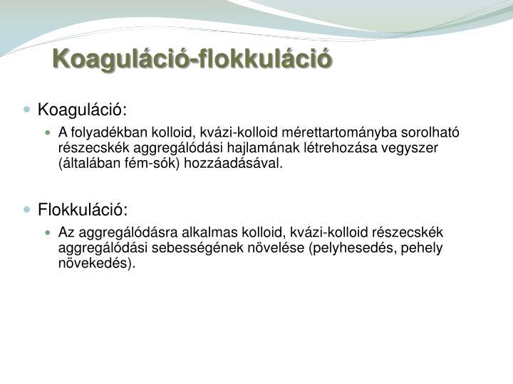 Koaguláció-flokkuláció