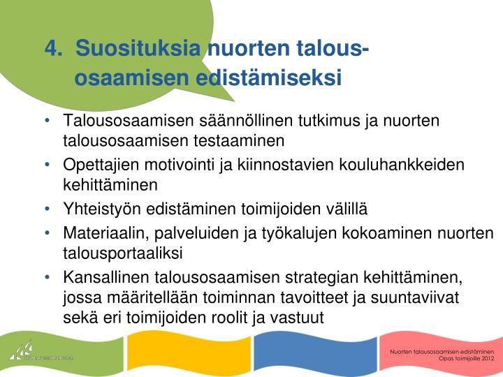 4.  Suosituksia nuorten talous-osaamisen edistämiseksi