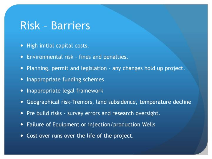 Risk – Barriers