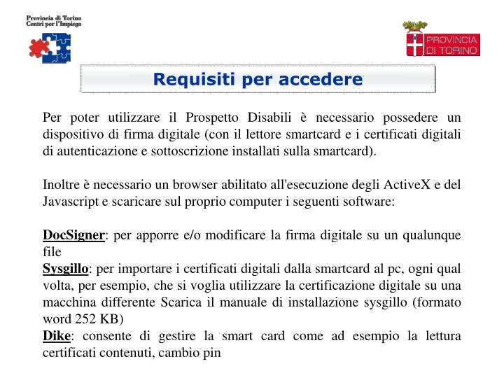 Requisiti per accedere