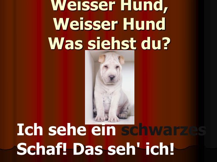 Weisser