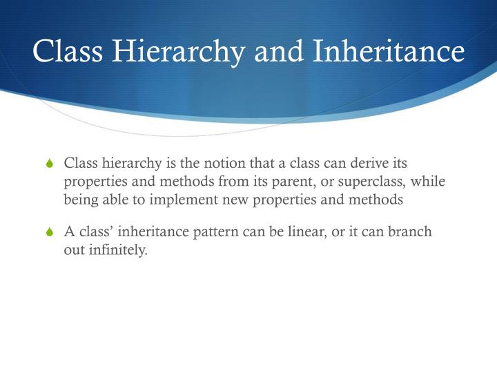 Class Hierarchy and Inheritance
